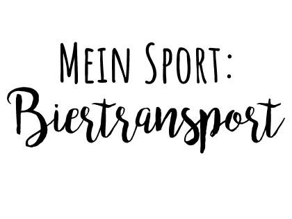 Mein Sport - Biertransport