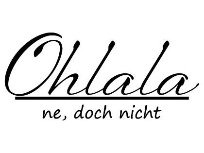 Ohlala - Ne doch nicht
